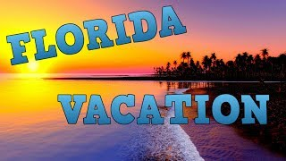 Florida Vacation Vlog