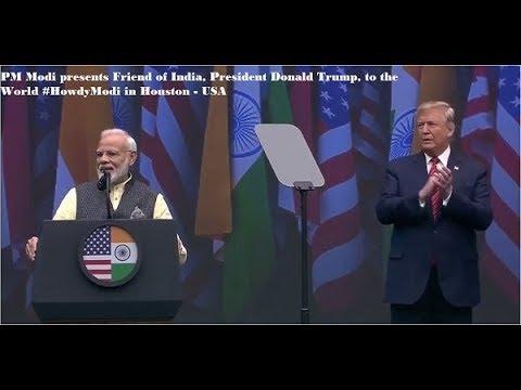 PM Modi presents Friend of India, President Donald Trump, to the World #HowdyModi in Houston USA