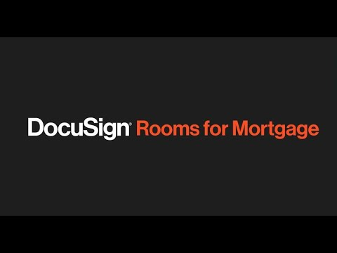 DocuSign Rooms for Mortgage