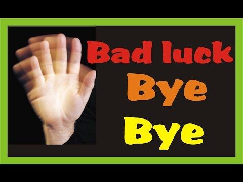 Bad Luck Bye Bye (दुर्भाग्य को करे विदा) Hindi