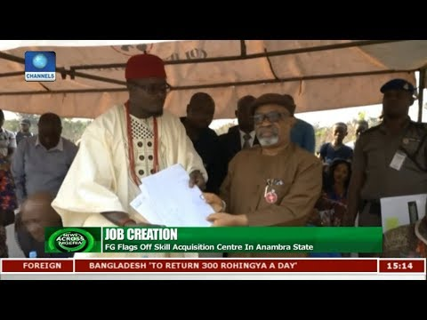 FG Flags Off Skill Acquisition Centre In Anambra State |News Across Nigeria|