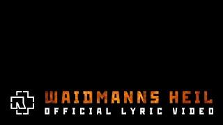 Rammstein - Waidmanns Heil (Official Lyric Video)