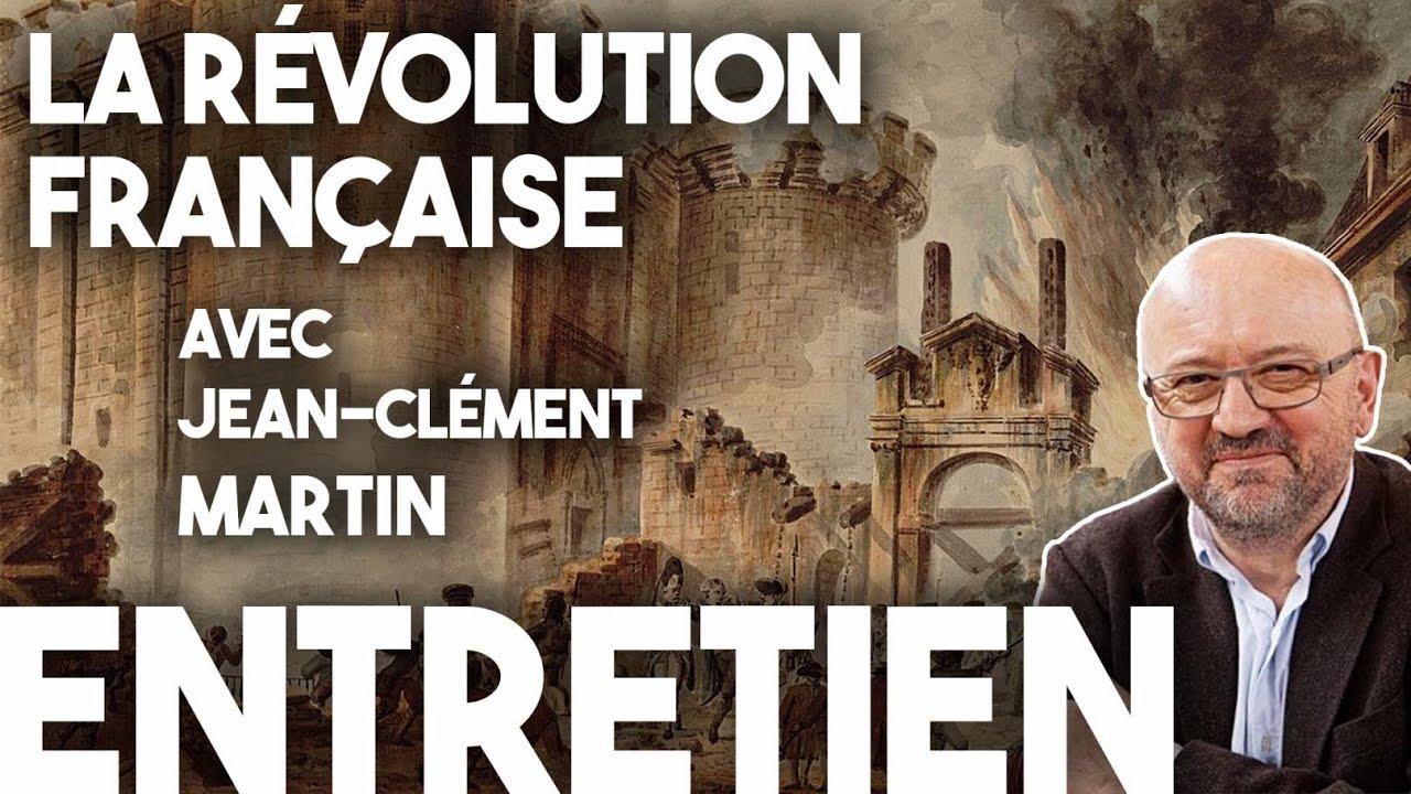 La révolution française de 1789 : Entretien avec l'historien Jean-Clément Martin