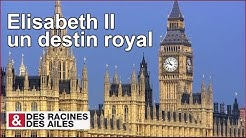 Elisabeth II, un destin royal