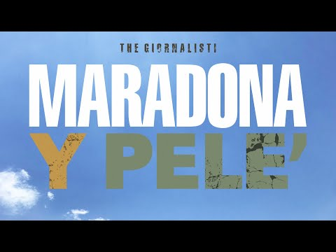 Thegiornalisti - Maradona y Pelé (Lyric Video)