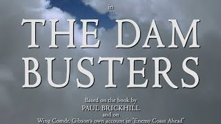 The Dam Busters (1955) - Re-created Main Titles in HD Colour
