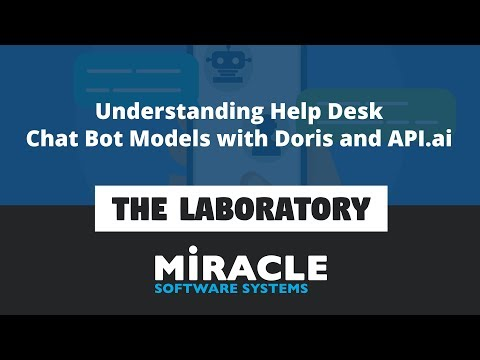Understanding Help Desk Chat Bot Models With Doris And API.ai | The Laboratory