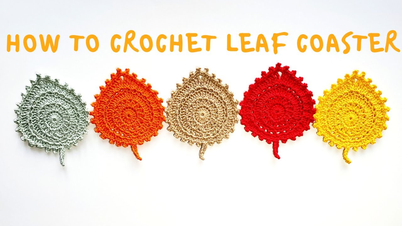How To Crochet Leaf Coaster Handmadebyraine