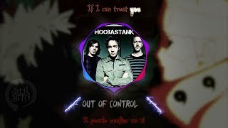 Hoobastank - Out of Control - (sub español)(Lyrics)