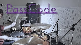 PassCode - カタルシス