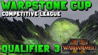 WCCL Season 1 | Total War: Warhammer II Competitive League - Qualifier #3