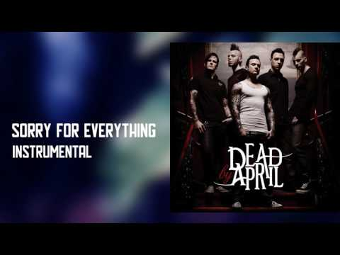 Dead By April - Sorry For Everything (Official Instrumental)