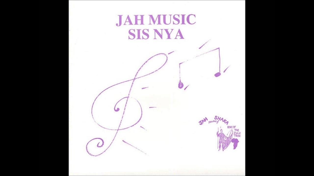 Sis Nya Jah Music