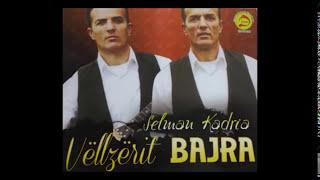Vllezerit Bajra  - Selman Kadrija