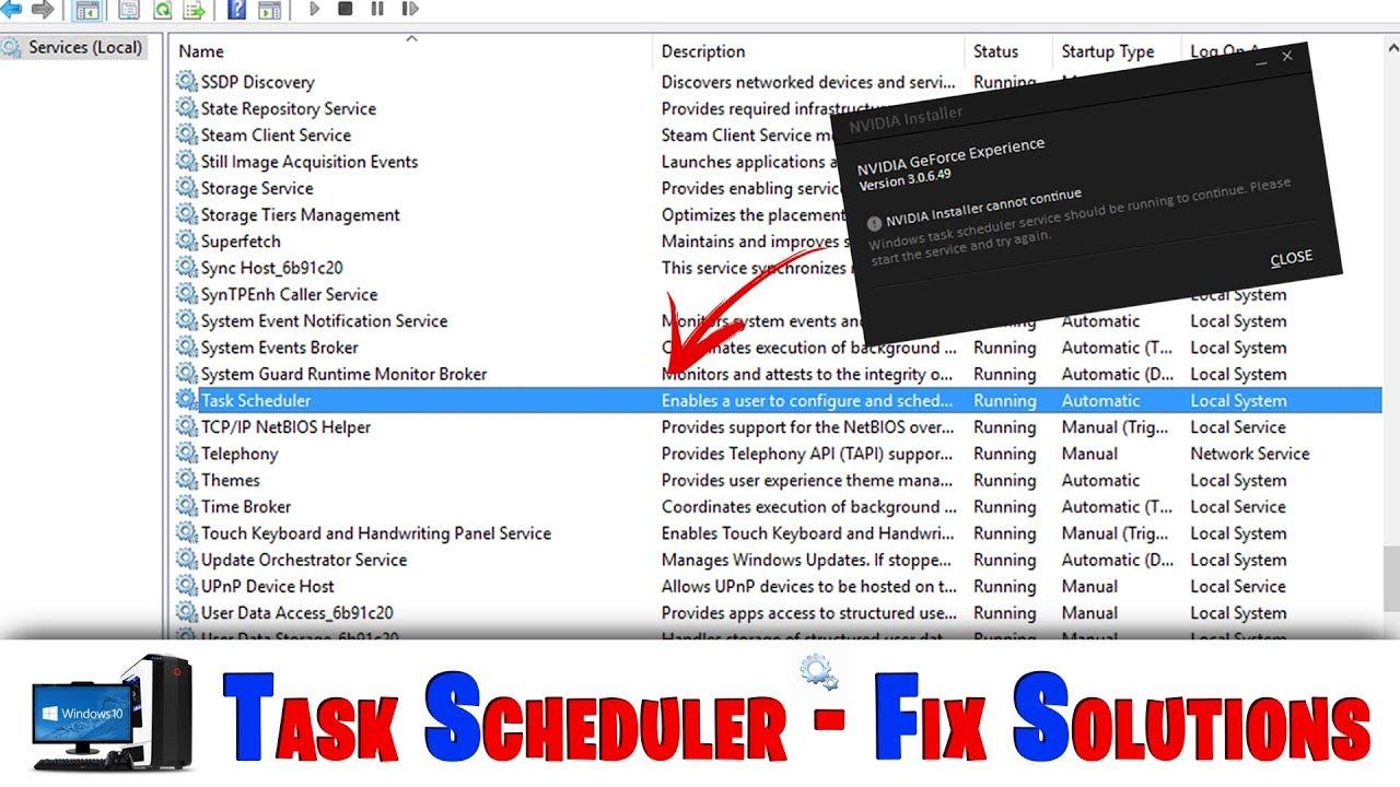 Windows Task Scheduler வேலைசெய்யவில்லை - Nvidia நிறுவ முடியவில்லை -  பிரச்சனைக்கான தீர்வு