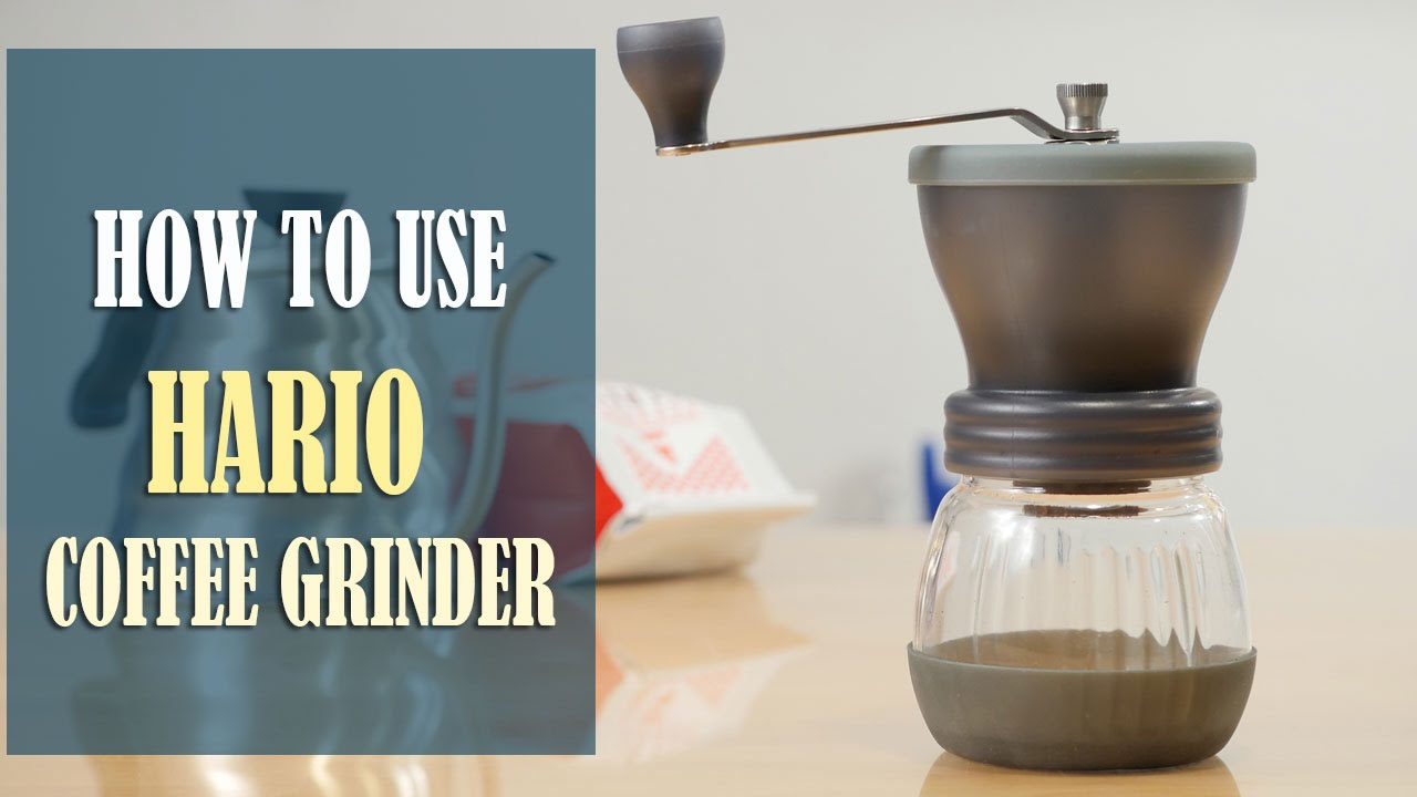 Hario Ceramic Coffee Grinder Instructions How To Use Adjust The