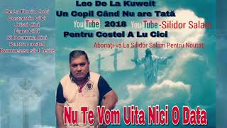 Leo de la Kuweit - Un Copil Cand Nu Are Tata 2018 ( By Silidor Salam )