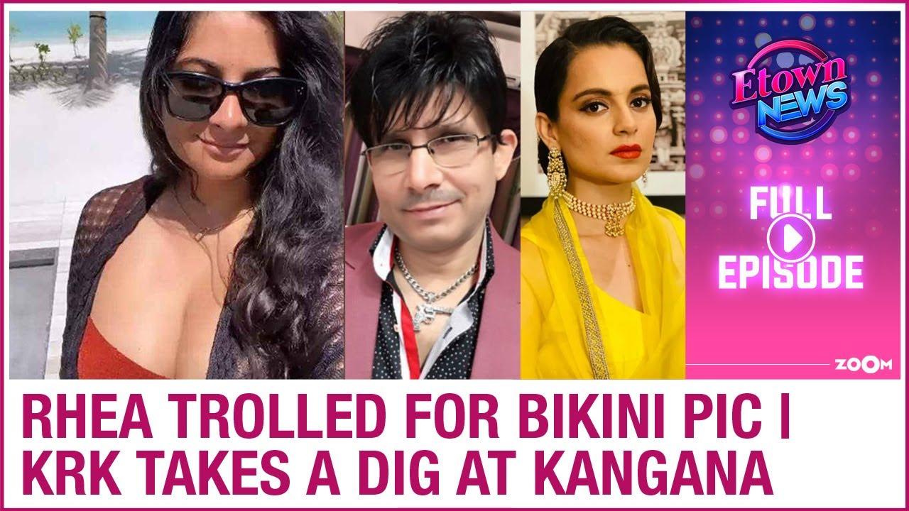 Rhea trolled for her bikini pic from her honeymoon | KRK takes a dig at Kangana | E-Town News