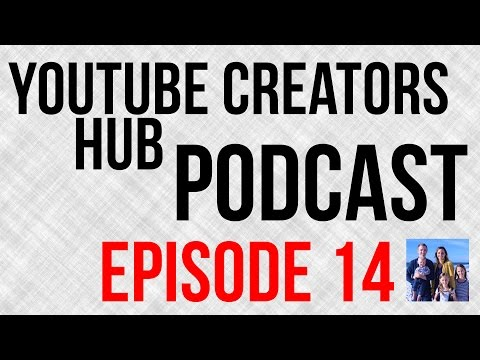 YouTube Creators Hub Podcast Episode 14 - Creating Positive Family Content With Scott and Camber - 동영상