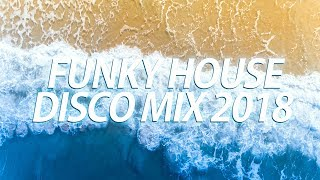 Funky House & Disco Chill Out Mix 01