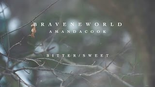 Bitter/Sweet (Official Lyric Video) // Brave New World // Amanda Cook