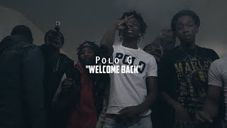 Polo G - Welcome Back | @shotbytimo