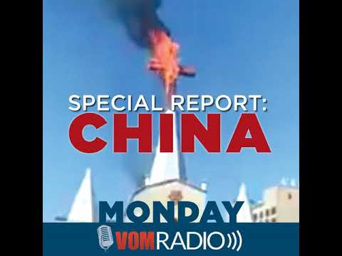 """CHINA Special Report: """"They Serve Christ"""""""