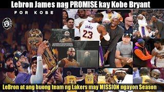 Lebron James NAGBIGAY ng Huling MENSAHE kay Kobe Bryant! Lakers may MISSION ngayong SEASON