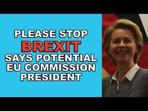 ursula-von-der-leyen-says-please-stop-brexit!
