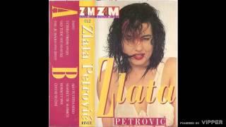 Zlata Petrovic - Dal' je majko ovo zivot - (Audio 1993)