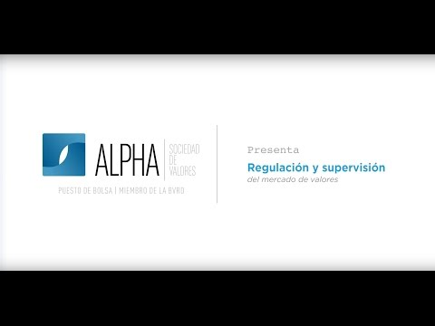 Alpha Ebook: Regulación y supervisión del Mercado de Valores I.