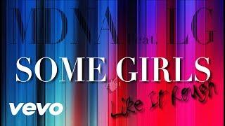 Madonna ft. Lady Gaga - Some Girls Like It Rough