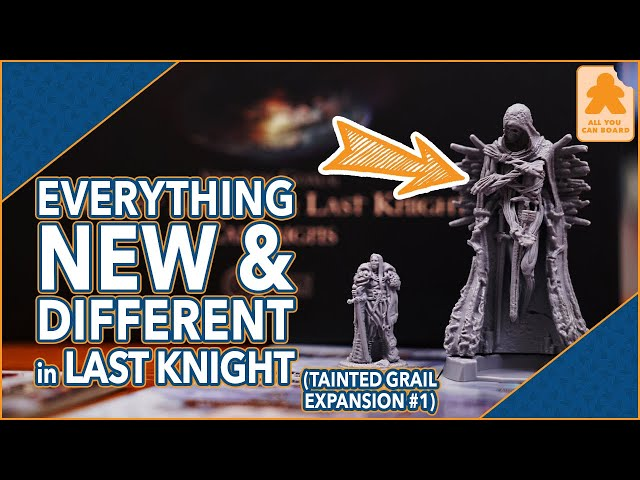 Tainted Grail: Last Knight Expansion | EVERYTHING NEW (and DIFFERENT) and How to Get STARTED!