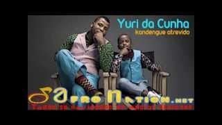 Yuri Da Cunha ft Paulo Flores - Kandengue Atrevido (2013)