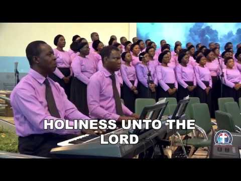 Holiness Unto The Lord- DCLM Adult Choir