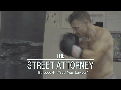 """THE STREET ATTORNEY - Episode 4 """"Trust Your Lawyer"""""""