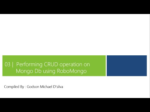 3 - Performing CRUD operation on Mongo Db using RoboMongo