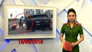 An ninh toàn cảnh mới nhất hôm nay 19/06/2018 | Tin tức | Tin nóng 24h | ANTV