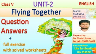 Class 5 Unit - 2 Question Answer Flying Together - Solved Worksheets {हिन्दी में}[Hindi Explanation]