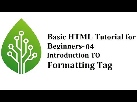 Bssic HTML Tutorial For Beginners-04-Introduction To Formatting Tag thumbnail