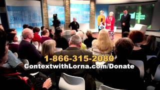 Context with Lorna Dueck | Viewers