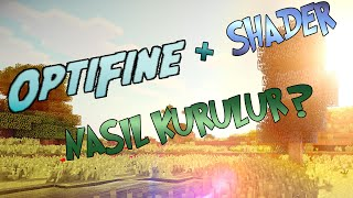 OPTİFİNE + SHADER NASIL KURULUR ?