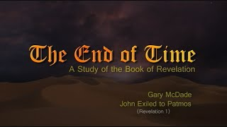 the end of time 3 john exiled to patmos