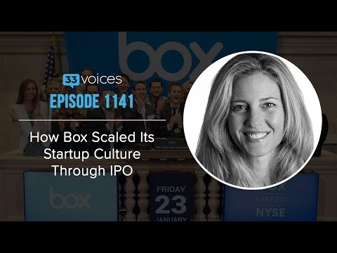 How Box Scaled Its Startup Culture Through IPO with Karen Appleton, SVP at Box