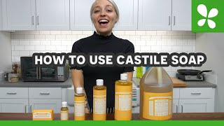 How To Use Dr  Bronner's Castile Soap