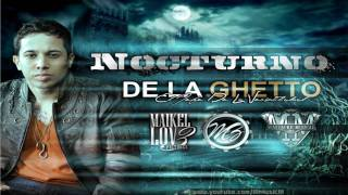De La Ghetto - Nocturno [Original] - *New 2010*
