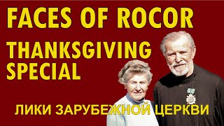 FACES OF ROCOR: Thanksgiving Special