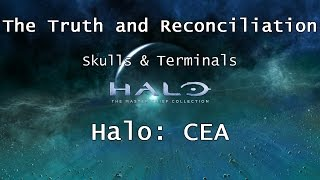 Halo: MCC [Halo: CEA] | Skulls & Terminals - Mission 3 - The Truth and Reconciliation | Collectibles