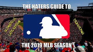 The Haters Guide to the 2019 MLB Season: Debriefing