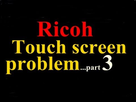 Ricoh Copier Touch Screen Display Panel Problem Part 3...$97.95